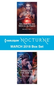 Harlequin Nocturne March 2018 Box Set - An American Witch in Paris\Awakening the Shifter ebook by Jane Godman, Michele Hauf