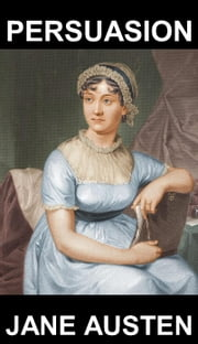Persuasion [avec Glossaire en Français] ebook by Jane Austen, Eternity Ebooks