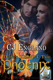 Don't Tempt the Phoenix ebook by CJ England