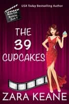 The 39 Cupcakes ebook by