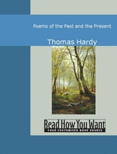 Poems Of The Past And The Present ebook by Hardy,Thomas