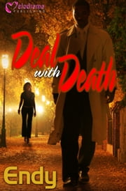 Deal with Death ebook by Endy