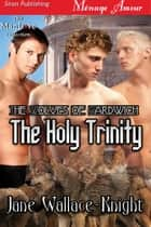 The Holy Trinity ebook by Jane Wallace-Knight