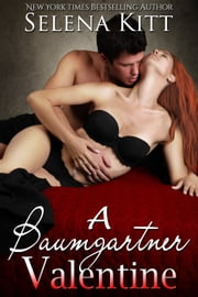 A Baumgartner Valentine ebook by Selena Kitt