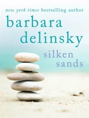 Silken Sands ebook by Barbara Delinsky