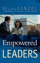 Empowered Leaders ebook by Hans Finzel