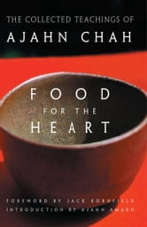 Food for the Heart - The Collected Teachings of Ajahn Chah ebook by Ajahn Chah