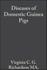 Diseases of Domestic Guinea Pigs ebook by Virginia C. G. Richardson