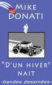 D'un hiver naît ebook by Mike Donati