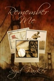 Remember Me ebook by Syd Parker
