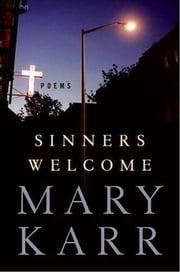 Sinners Welcome ebook by Mary Karr