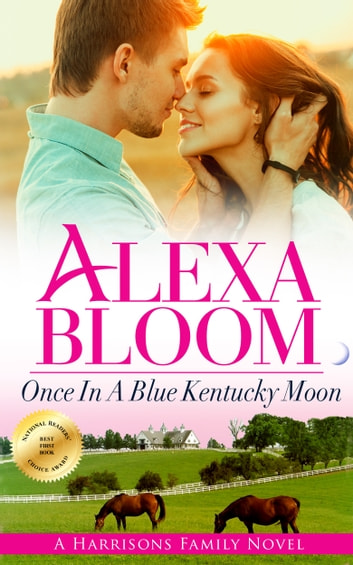 Once In A Blue Kentucky Moon ebook by Alexa Bloom