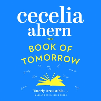 The Book of Tomorrow audiobook by Cecelia Ahern