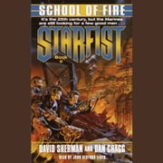 Starfist: School of Fire audiobook by David Sherman, Dan Cragg