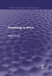 Psychology in Africa (Psychology Revivals) ebook by Mallory Wober