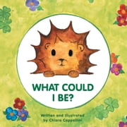 What could I be? ebook by Chiara Cappellini