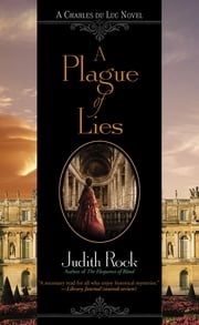 A Plague of Lies ebook by Judith Rock