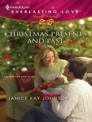 Christmas Presents and Past ebook by Janice Kay Johnson