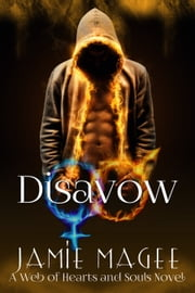 Disavow: Web of Hearts and Souls #17 ebook by Jamie Magee