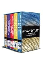 Misadventures Series Anthology: 5 - Books 22-25 Plus Bonus Novella ebook by Sierra Simone, Victoria Blue, Elizabeth Hayley,...