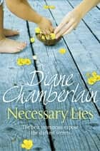 Necessary Lies ebook by