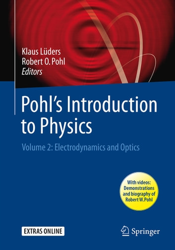 Pohls introduction to physics ebook by 9783319502694 rakuten kobo pohls introduction to physics volume 2 electrodynamics and optics ebook by fandeluxe Image collections