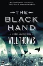 The Black Hand ebook by Will Thomas