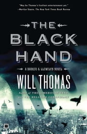 The Black Hand - A Barker & Llewelyn Novel ebook by Will Thomas