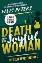 Death and the Joyful Woman ebook by Ellis Peters