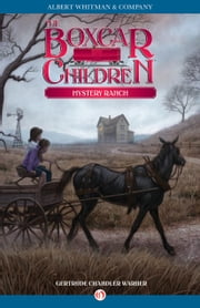 Mystery Ranch ebook by Gertrude Chandler Warner,Dirk Gringhuis