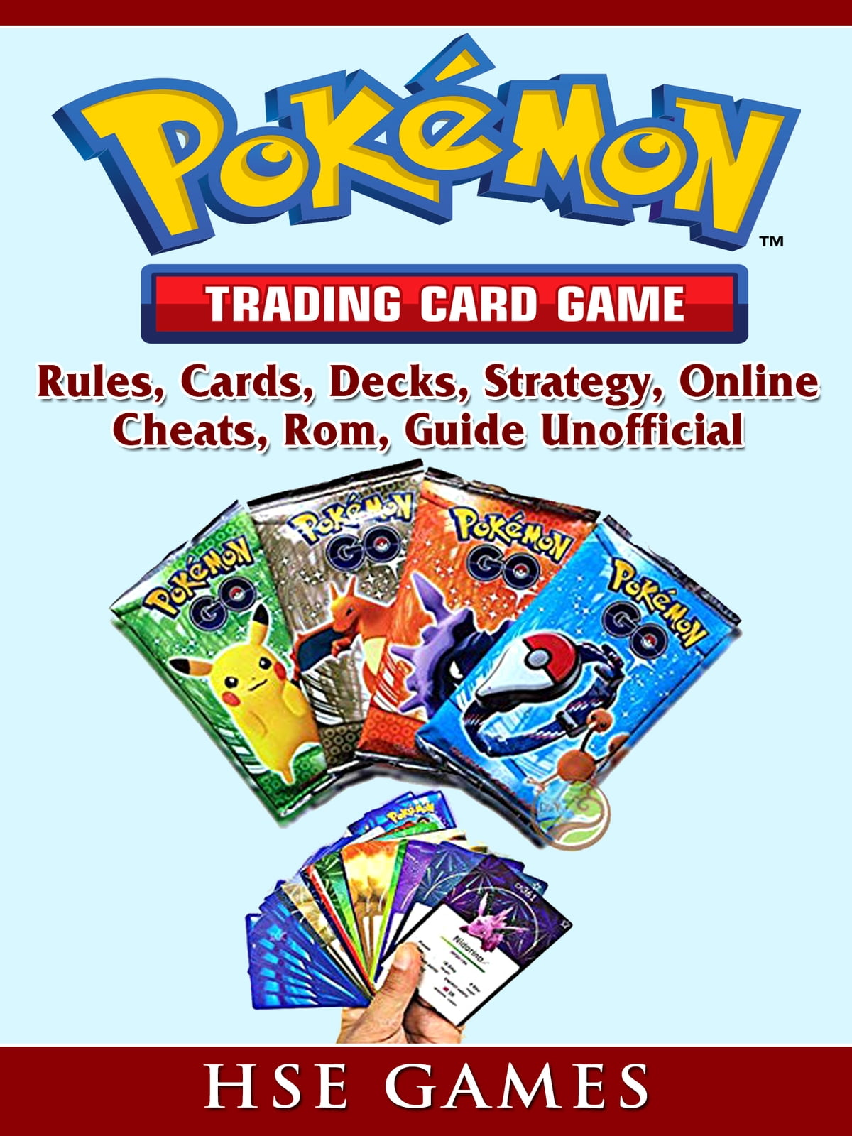 Pokemon Trading Card Game, Rules, Cards, Decks, Strategy, Online, Cheats,  Rom, Guide Unofficial ebook by Hse Guides - Rakuten Kobo