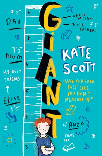 Giant - A feel-good children's book about growing up and being yourself ebook by Kate Scott