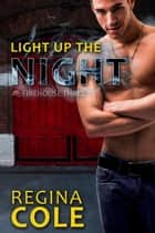 Light Up The Night ebook by Regina Cole