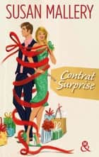 Contrat surprise eBook by Susan Mallery
