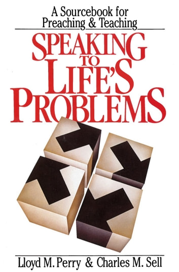 Speaking to Life's Problems ebook by Lloyd Perry,Charles Sell