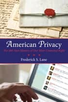 American Privacy ebook by Frederick S. Lane