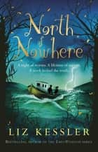 North of Nowhere ebook by Liz Kessler