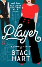 Player ebook by Staci Hart