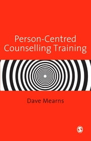 Person-Centred Counselling Training ebook by Professor Dave Mearns