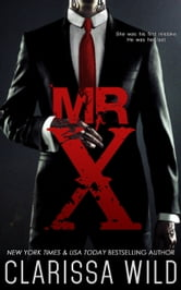Mr. X ebook by Clarissa Wild