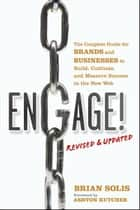 Engage!, Revised and Updated ebook by Brian Solis,Ashton Kutcher