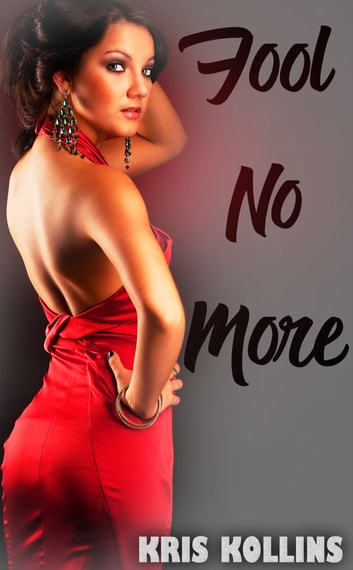 Fool No More ebook by Kris Kollins