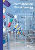 Pharmaceutical Biotechnology ebook by Oliver Kayser,Heribert Warzecha
