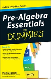 Pre-Algebra Essentials For Dummies ebook by Kobo.Web.Store.Products.Fields.ContributorFieldViewModel