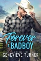 Forever a Bad Boy ebook by