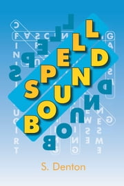 SPELL BOUND ebook by S. Denton
