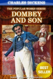 Dombey and Son by Charles Dickens - With Original Illustrations, Summary and Free Audio Book Link ebook by Charles Dickens