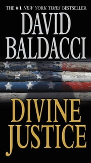 Divine Justice ebook by David Baldacci