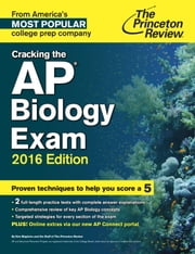 Cracking the AP Biology Exam, 2016 Edition ebook by Princeton Review