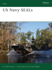 US Navy SEALs ebook by Mir Bahmanyar,Michael Welply